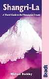 Bradt Shangri-La: A Travel Guide to the Himalayan Dream